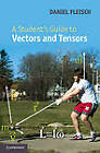 A Student's Guide to Vectors and Tensors by Daniel A. Fleisch (Hardback, 2011)