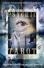 Psychic Tarot: Using Your Natural Psychic Abilities to Read the Cards by Nancy C. Antenucci, Melanie A. Howard (Paperback, 2010)