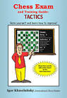 Chess Exam and Training Guide: Tactics by Igor Khmelnitsky (Paperback, 2007)