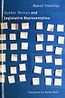 Quebec Women and Legislative Representation by Professor Manon Tremblay (Paperback, 2010)