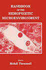 Handbook of the Hemopoietic Microenvironment by Mehdi Tavassoli (Hardback, 1989)