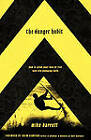 The Danger Habit: How to Grow Your Love of Risk into Life-Changing Faith by Michael Barrett (Paperback, 2007)
