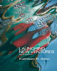 Launching New Ventures: An Entrepreneurial Approach by Kathleen R Allen (Hardback, 2011)