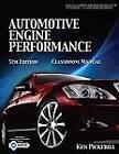 Automotive Engine Performance Classroom Manual by Ken Pickerill (Mixed media product, 2009)