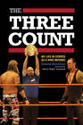 The Three Count: My Life in Stripes as a WWE Referee by Jimmy Korderas (Paperback, 2013)