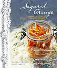 Sugared Orange: Recipes and Stories from a Winter in Poland by Beata Zatorska, Simon Target (Hardback, 2013)