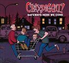 Chixdiggit! - Safeways Here We Come (2011)