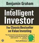 The Intelligent Investor: The Classic Text on Value Investing by Benjamin Graham (CD-Audio, 2005)