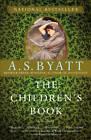 The Children's Book by A. S. Byatt (Paperback, 2010)