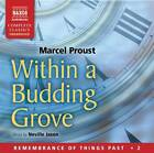 Within a Budding Grove by Marcel Proust (CD-Audio, 2012)