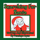 Searching for Santa by Penelope Dyan (Paperback / softback, 2010)