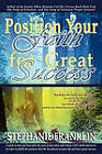 Position Your Faith for Great Success by Stephanie M. Franklin (Paperback, 2010)