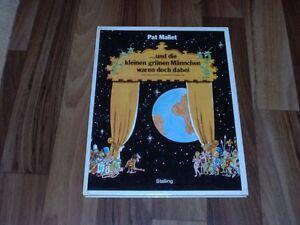 Pat-Mallet-Und-die-kleinen-gruenen-Maennchen-waren-doch-dabei-1-Auflage-1979