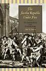 The Jacobin Republic Under Fire: The Federalist Revolt in the French Revolution by Paul R. Hanson (Paperback, 2003)