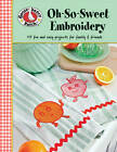 Gooseberry Patch: Oh-so-sweet Embroidery by Gooseberry Patch (Paperback, 2012)