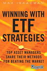 Winning with ETF Strategies: Top Asset Managers Share Their Methods for Beating the Market by Max Isaacman (Hardback, 2012)