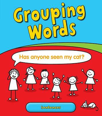Grouping Words: Sentences (Young Explorer: Getting to Grips with-ExLibrary