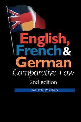 English, French and German Comparative Law by Youngs, Raymond