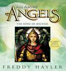All about Angels: The Song of Michael by Freddy Hayler (Mixed media product)