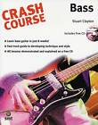 Crash Course: Bass by Stuart Clayton (Paperback, 2003)