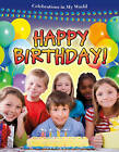 Happy Birthday! by Bobbie Kalman (Paperback, 2010)