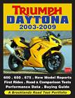 Triumph Daytona 2003-2009: a Brooklands Road Test Portfolio by Brooklands Books Ltd (Paperback, 2012)