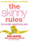 The Skinny Rules by Bob Harper, Greg Critser (Paperback, 2012)