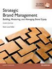 Strategic Brand Managment: Building, Measuring, and Managing Brand Equity by Kevin Lane Keller (Paperback, 2012)