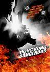 Hong Kong Dangerous (2009)