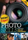 Photo Skills: How to Be a Brilliant Photographer by Beatrice Haverich (Paperback, 2012)