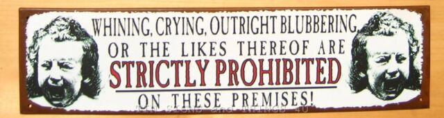 Prohibited No Whining Crying Blubbering TIN SIGN prim kids mom gift home decor