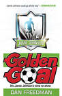 Golden Goal by Dan Freedman (Paperback, 2012)
