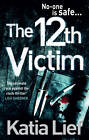 The 12th Victim by Katia Lief (Paperback, 2012)