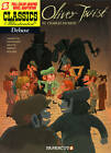 Classics Illustrated: No. 8: Oliver Twist by Charles Dickens, Loic Dauvillier (Paperback, 2012)