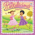 Pinkalicious: Tickled Pink by Victoria Kann (Paperback / softback, 2010)
