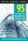 95 Strategies for Remodeling Instruction: Ideas for Incorporating CCSS by Laura M. Driscoll, Stephanie Spares, Laura Elizabeth Pinto (Paperback, 2012)