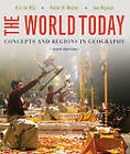 The World Today: Concepts and Regions in Geography by Jan Nijman, Peter O. Muller, Harm J. De Blij (Paperback, 2013)