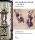 Leonardo Da Vinci and France by C.B. Edizioni (Paperback, 2011)