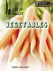 Vegetables by Louise Spilsbury (Paperback, 2010)