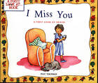 Death: I Miss You by Pat Thomas, Lesley Harker (Paperback, 2009)