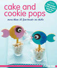 Cake and Cookie Pops by Murdoch Books Test Kitchen (Paperback, 2011)