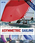 Asymmetric Sailing by Andy Rice (Paperback, 2012)