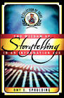 The Wisdom of Storytelling in an Information Age: A Collection of Talks by Amy E. Spaulding (Paperback, 2004)