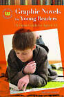 Graphic Novels for Young Readers: A Genre Guide for Ages 4-14 by Nathan Herald (Hardback, 2011)