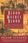 Blood Washes Blood: A True Story of Love, Murder and Redemption under the Sicilian Sun by Frank Viviano (Paperback, 2002)