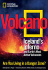 Volcano: Iceland's Inferno and Earth's Most Active Volcanoes by Ellen Prager, Marcia K. McNutt (Paperback, 2010)
