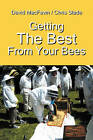 Getting the Best from Your Bees by Chris Slade, David Macfawn (Paperback / softback, 2011)