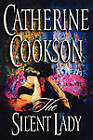 The Silent Lady: A Novel by Catherine Cookson (Paperback, 2011)