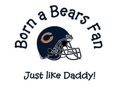 Born a Chicago Bears fan NFL tshirt one piece toddler