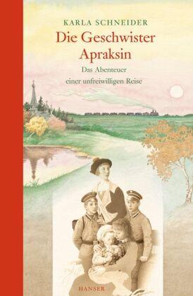 Die Geschwister Apraksin: Das Abenteuer einer unfreiwilligen Reise - Sch ... /3
